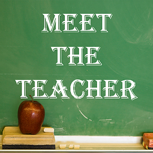 Meet the Teacher - August 23rd